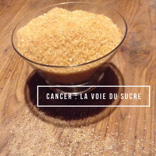 Cancer et sucre